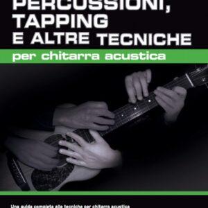 percussioni tapping e altre tecniche per chitarra acustica
