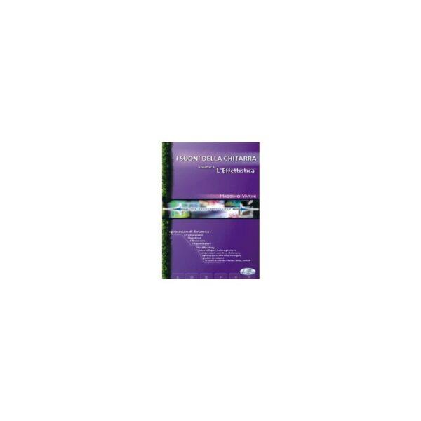 Suoni della Chitarra volume 1: L'effettistica