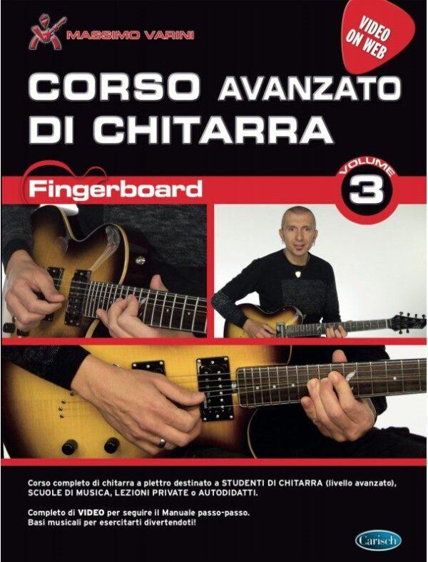 Fingerboard Volume 3 Corso Avanzato di Chitarra