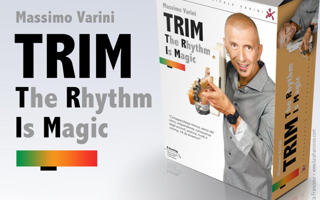 TRIM The Rhythm Is Magic